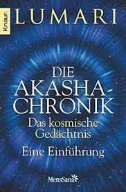 9783426874813: Die Akasha-Chronik - das kosmische Gedächtnis - AbeBooks:  3426874814